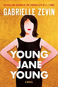 Young Jane Young: A Novel by [Zevin, Gabrielle]