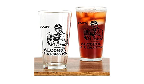 eef085659da Amazon.com: CafePress Alcohol Is A Solution Pint Glass, 16 oz. Drinking  Glass: Kitchen & Dining