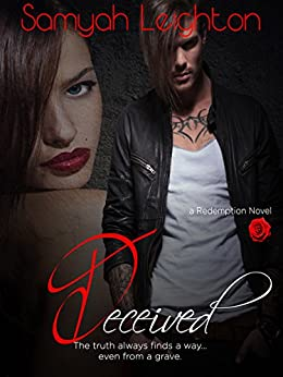 Deceived (Redemption Book 1) by [Leighton, Samyah]