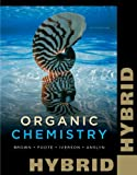 Bundle: Organic Chemistry, Hybrid Edition (with OWL with Cengage YouBook 24-Months Printed Access Card), 6th + Pushing Electrons: a Guide for Students of Organic Chemistry, 3rd : Organic Chemistry, Hybrid Edition (with OWL with Cengage YouBook 24-Months Printed Access Card), 6th + Pushing Electrons: a Guide for Students of Organic Chemistry, 3rd, Brown and Brown, William H., 1133165583