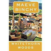 Whitethorn Woods[WHITETHORN WOODS -LP][LARGE PRINT] [Paperback]