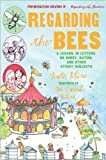 Regarding the Bees, Kate Klise, 0152066683