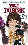 Tara Duncan - Tara et Cal par Audouin-Mamikonian