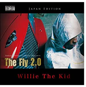 Willie The Kid - The Fly 2.0 [Japan CD] PCD-22353