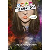 The Other Side: Living With Asperger Syndrome