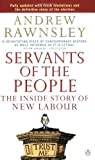 img - for Servants Of The People: The Inside Story Of New Labour by Rawnsley, Andrew (2001) Paperback book / textbook / text book