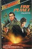 Fire Planet, P. M. Griffin, 0441783341