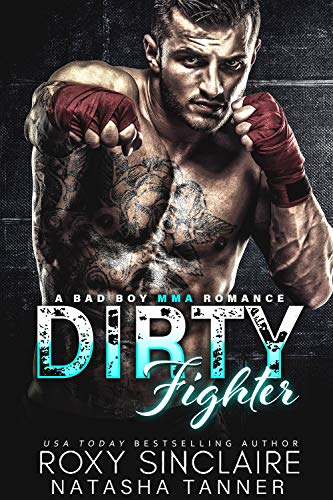 Dirty Fighter: A Bad Boy MMA Romance (City Bad Boys Book 5)