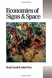 Economies of Signs and Space (Theory, Culture & Society)