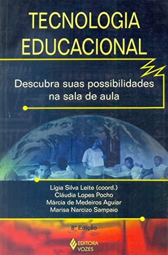 Tecnologia Educacional. Descubra Suas Possibilidades na Sala de Aula
