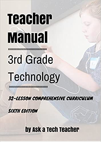 Third Grade Technology: 32 Lessons Every Third Grader Can ...