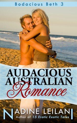 Audacious Australian Romance (Bodacious Beth Book - Nude Men Spy