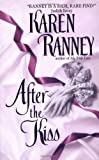 After the Kiss, Karen Ranney, 0380812983