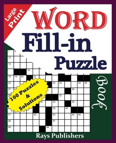 Large Print Word Fill-in Puzzle book (Volume 1)
