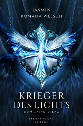 Amazon.com: Krieger des Lichts (Band 3): Dum spiro spero (Krieger ...