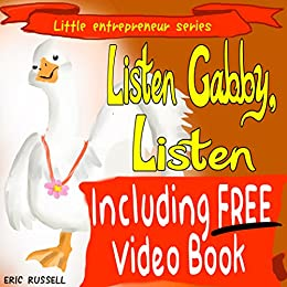 Children's Book: Listen Gabby, Listen (developing kids' books series)  (Little Entrepreneur Series Book 11)