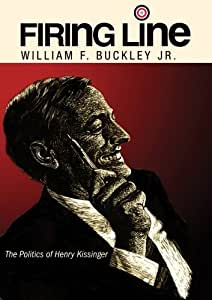 """Firing Line with William F. Buckley Jr. """"The Politics of Henry Kissinger"""""""