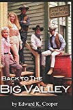 Back to The Big Valley: Revisiting the Barkleys Out West