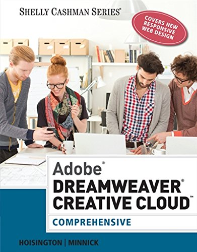 Adobe Dreamweaver Creative Cloud: Comprehensive (Stay Current with Adobe Creative Cloud)