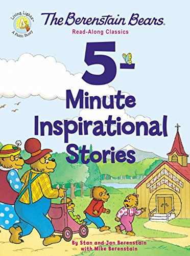 The Berenstain Bears 5-Minute Inspirational Stories: Read-Along Classics (Berenstain Bears/Living Lights) by [Berenstain w/ Mike Berenstain, Stan and Jan]