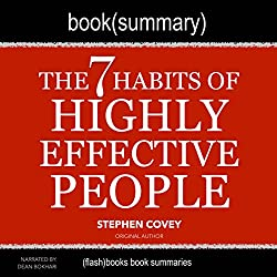 Summary of The 7 Habits of Highly Effective People by Stephen Covey