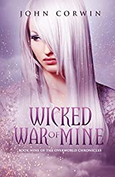 Wicked War of Mine (Overworld Chronicles Book 9) (English Edition)
