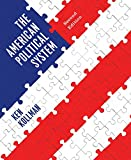 The American Political System, 2nd Edition 2nd Edition