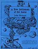 A New Settlement of Old Scores, John Brunner, 0915368226
