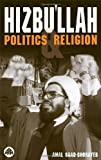 img - for Hizbu'llah: Politics and Religion (Critical Studies on Islam) by Amal Saad-Ghorayeb (2001-03-12) book / textbook / text book