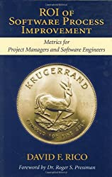 Roi of Software Process Improvement: Metrics for Project Managers and Software Engineers