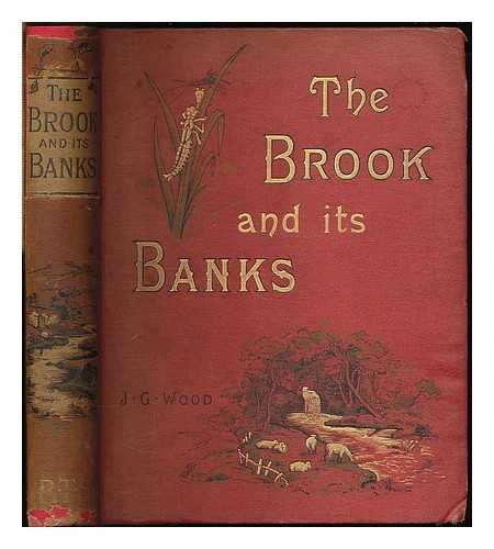 the-brook-and-its-banks-by-the-rev-j-g-wood-ma-author-of-the-handy-natural-history-etc-etc-with-many