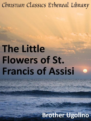 The Little Flowers of St. Francis of Assisi - Enhanced Version