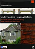 img - for Understanding Housing Defects (4th Edition) book / textbook / text book