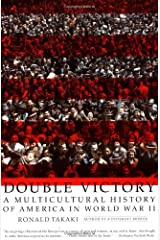 Double Victory: A Multicultural History of America in World War II Paperback