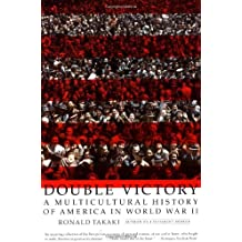 Double Victory: A Multicultural History of America in World War II