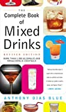 Complete Book of Mixed Drinks, The (Revised Edition): More Than 1,000 Alcoholic and Nonalcoholic Cocktails (Drinking Guides)