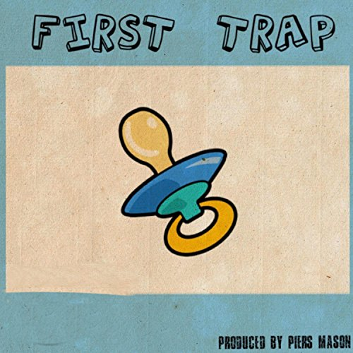 First Trap [Explicit]