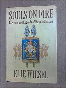 souls on fire wiesel elie