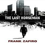 The Last Horseman   Frank Zafiro