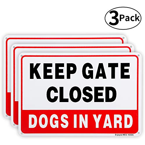 """3 Pack Keep Gate Closed, Dogs in Yard Sign, 10""""x 7"""" .04"""" Aluminum Sign Rust Free Aluminum-UV Protected and Weatherproof"""