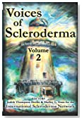 Voices of Scleroderma: Volume 2