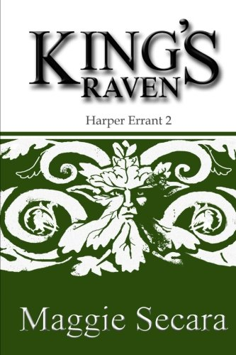 King's Raven (Harper errant) (Volume