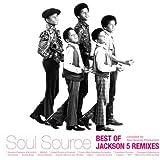 ベスト・オブ・ジャクソン5・リミックス-コンパイルド・バイ・Soul Source Production(紙ジャケット仕様)