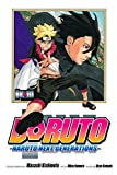 Boruto: Naruto Next Generations, Vol. 4: The Value of a Hidden Ace!!