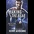 Waking the Bear: A Sexy Bear Shifter Romance (Shifter Wars Book 1)