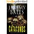 The Catacombs: An action-horror mystery (World's Scariest Places Book 2)