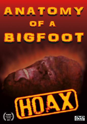 Anatomy Of A Bigfoot Hoax by Java Bob Schmalszbach, TJ Biscardi, Robert Barrows, JC Johnson, Leonard Dan, Bill Lett Tom Biscardi (Java Bigfoot)