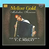 Mellow Gold - Melodies Forever - Y.S. Moolky