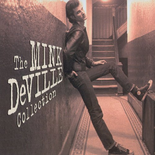 Cadillac Walk/The Mink Deville Collection