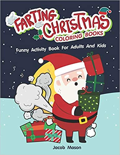 farting christmas coloring books funny activity book for adults and kids funny christmas gifts